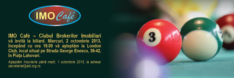 Urmatoarea intalnire IMO Café – CLUBUL BROKERILOR IMOBILIARI va avea loc la biliard